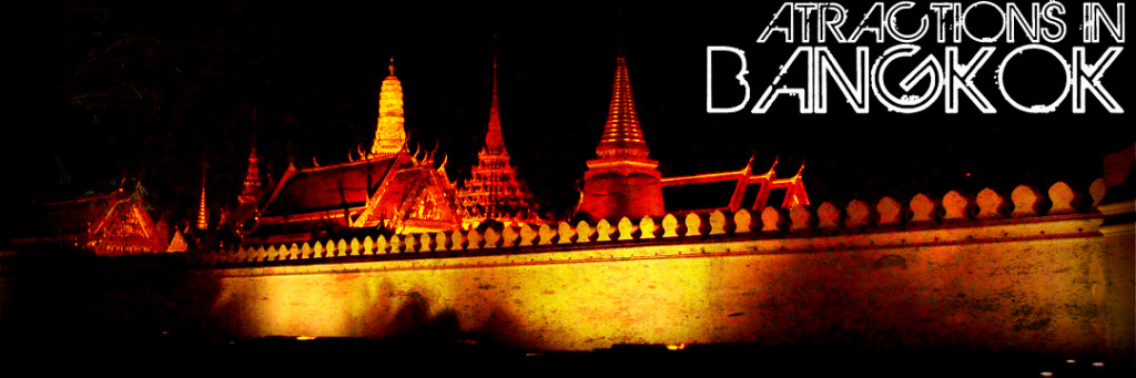 Attractions in Bangkok Thailand