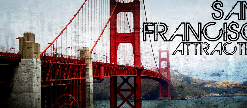 Very Popular San Francisco Attractions