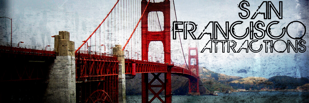 Main Tourist Attractions In San Francisco To Visit