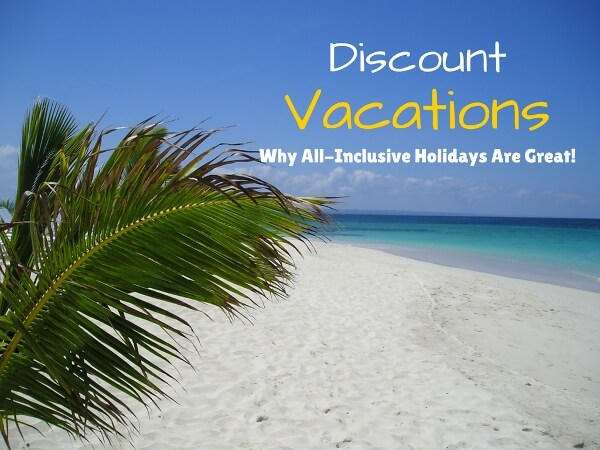 A Closer Look At Discount All Inclusive Vacations
