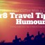 Gr8 Travel Tips Humour