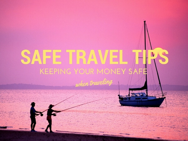 A Few Tips For Keeping Money Safe When Traveling