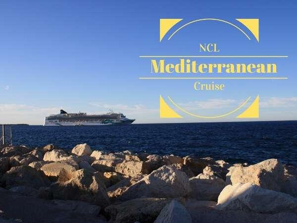 Experience An NCL Mediterranean Cruise