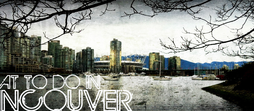 Reasons Why Vancouver Tourism Is Soaring