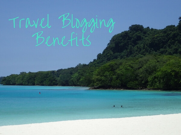 Discover The Benefits of Travel Blogging