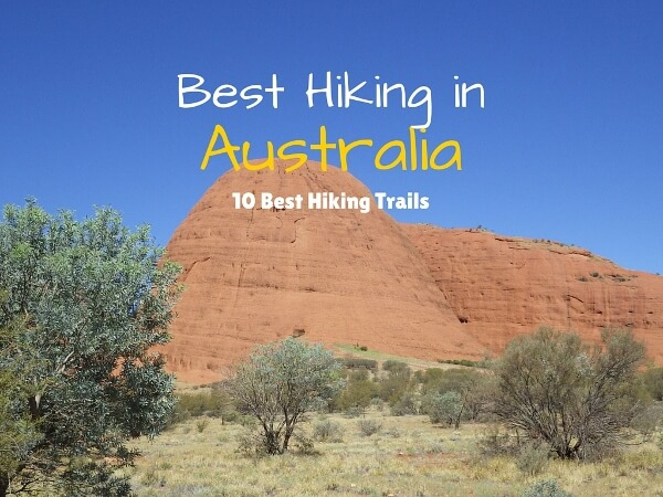 The Best Hiking Trails in Australia