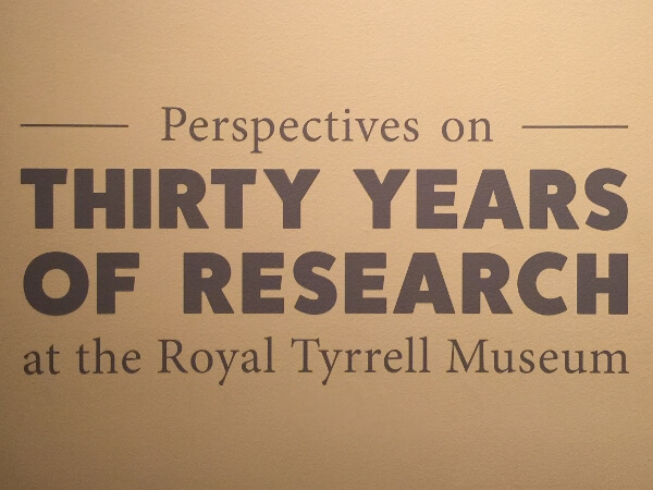 Thirty Years of Research Tyrrell Museum