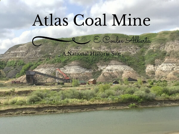 Visit The Atlas Coal Mine in Alberta Canada