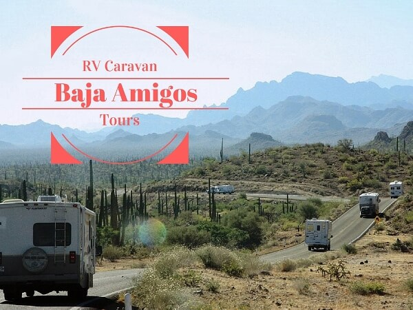 A Look at Our Baja Mexico RV Caravan Tour Week 1