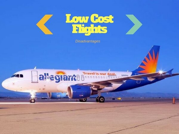 The Disadvantages of Low Cost Flights