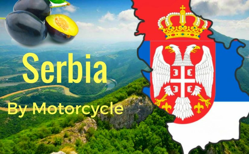 Discover The Beauty of Serbia by Motorcycle
