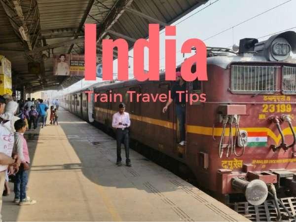 India Train Travel Tips