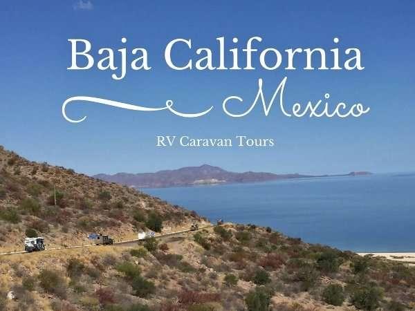 Baja California Mexico RV Caravan Tour