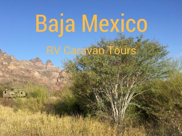 Baja Mexico RV Caravan Tour Week 4
