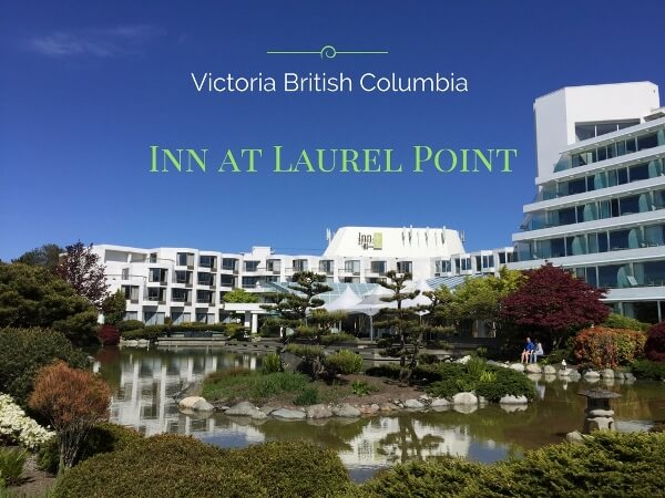 The Inn at Laurel Point in Victoria BC