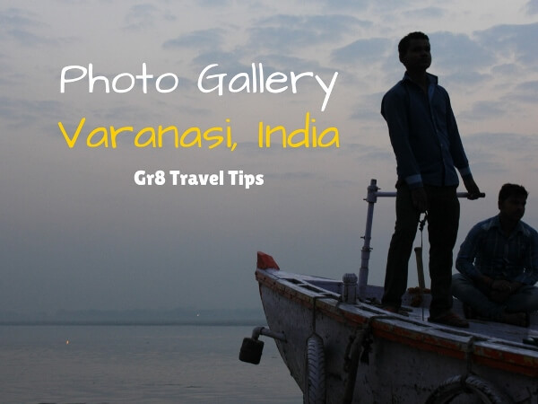 A Photo Gallery of Varanasi India