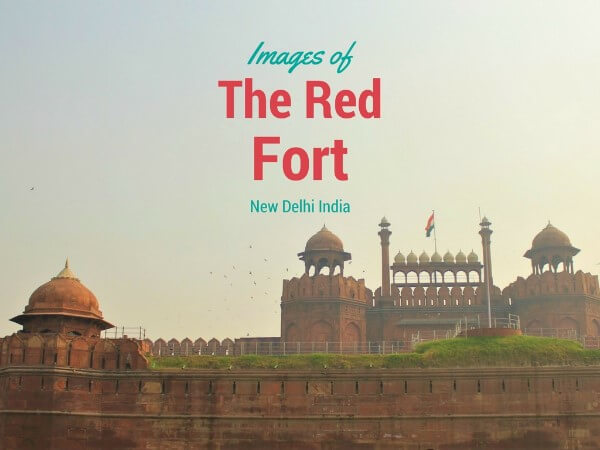The Historic Red Fort Images in New Delhi