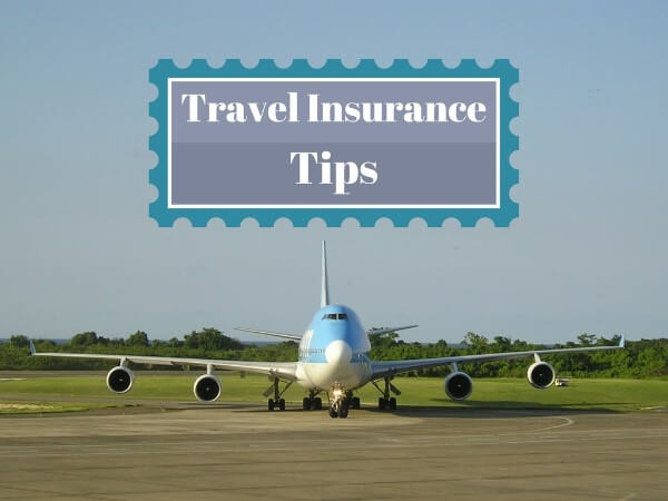 Helpful Travel Insurance Coverage Tips