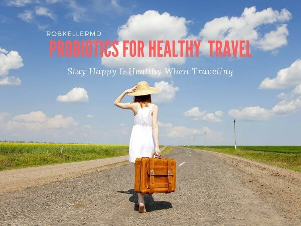 Probiotics For Healthy Travel