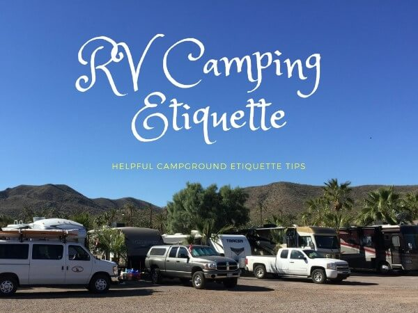 A Few Helpful RV Camping Etiquette Tips