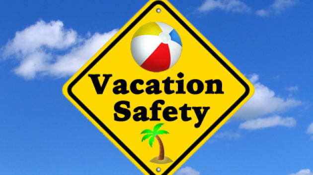 Vacation Safety Tips