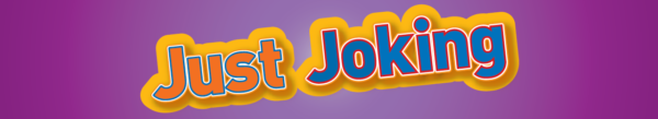 Just Joking banner